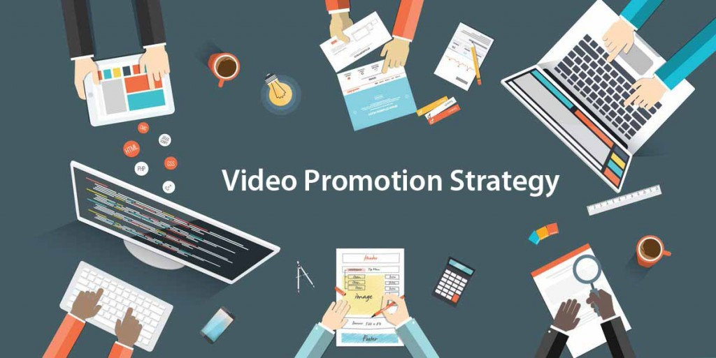 Video Promotion strategy